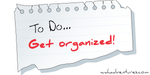 get-organized - Photo: http://www.wahadventures.com