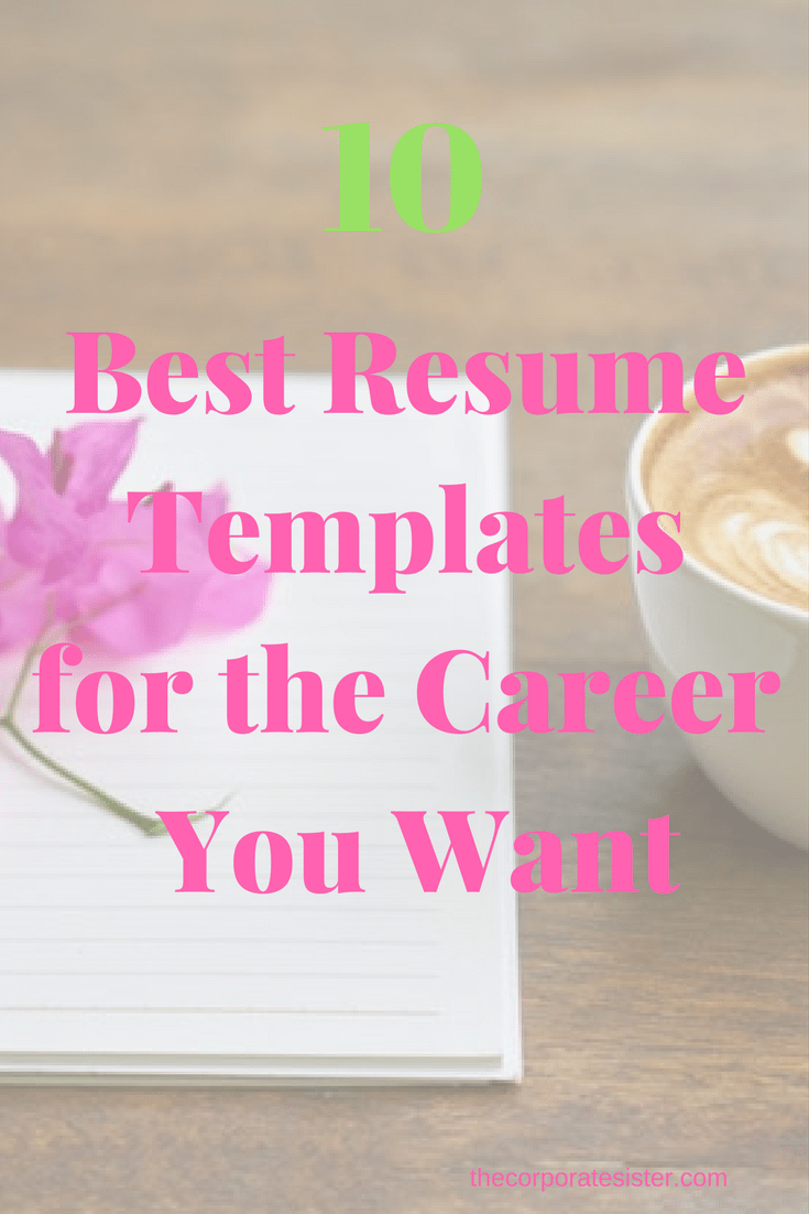 10 Best Resume Templates For The Career You Want The Corporate